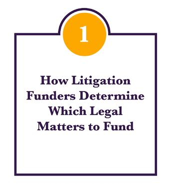 How-litigation-funders-determine-which-legal-matters-to-fund